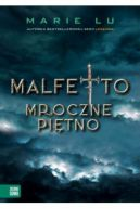 Okładka ksiązki - Malfetto. Mroczne piętno