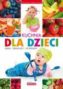 Okładka - Dobra kuchnia. Kuchnia dla dzieci (miękka)