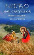 Okładka ksiązki - Niebo nad Caryńską. Piosenki stamtąd