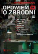 Okładka książki - Opowiem ci o zbrodni 2