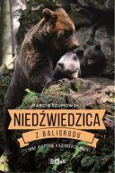 Okładka książki - Niedźwiedzica z Baligrodu i inne historie Kazimierza Nóżki
