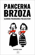 Okładka - Pancerna brzoza. Słownik prawicowej polszczyzny