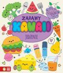 Okładka ksiązki - Zabawy Kawaii. Jedzenie