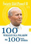 Okładka - Św Jana Pawła II 100 wskazań na 100lecie urodzin