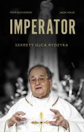Okładka - Imperator. Sekrety Ojca Rydzyka
