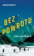 Okładka - Bez powrotu. Życie i śmierć na K2