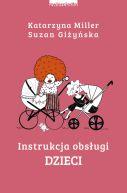 Okładka ksiązki - Instrukcja obsługi dzieci