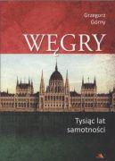 Okładka - Węgry. Tysiąc lat samotności