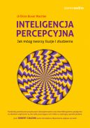 Okładka - Samo Sedno. Inteligencja percepcyjna. Jak mózg tworzy iluzje i złudzenia