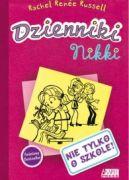 Okładka ksiązki -  Dzienniki Nikki: Nie tylko o szkole!