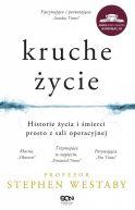 Okładka książki - Kruche życie. Historie życia i śmierci prosto z sali operacyjnej