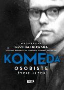 Okładka ksiązki - Komeda. Osobiste życie jazzu