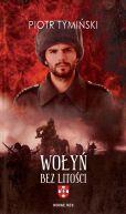 Okładka ksiązki - Wołyń bez litości
