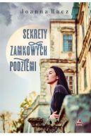 Okładka książki - Sekrety zamkowych podziemi
