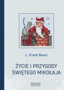 Okładka - Życie i przygody Świętego Mikołaja