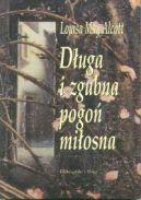 Okładka ksiązki - Długa i zgubna pogoń miłosna