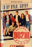 Okładka - Co by było, gdyby... Beverly Hills 90210. T4