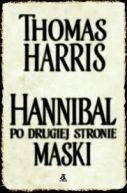 Okładka ksiązki - Hannibal. Po drugiej stronie maski