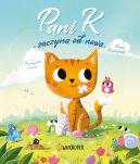 Okładka książki - Pani K. zaczyna od nowa. Opowieść o odporności w trudnych chwilach