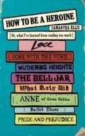 Okładka książki - How To Be a Heroine