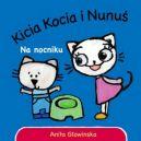 Okładka książki - Kicia i Nunuś. Na nocniku
