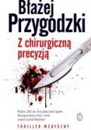 Okładka książki - Z chirurgiczną precyzją