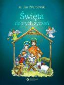 Okładka książki - Święta dobrych życzeń