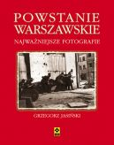 Okładka książki - Powstanie warszawskie. Najważniejsze fotografie