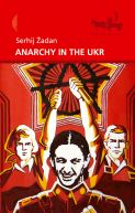 Okładka ksiązki - Anarchy in the UKR