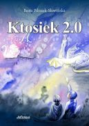 Okładka książki - Ktosiek 2.0
