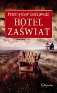 Okładka ksiązki - Hotel Zaświat