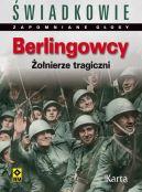 Okładka książki - Berlingowcy. Żołnierze tragiczni