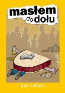 Okładka ksiązki - Masłem do dołu