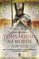 Okładka książki - Templariusze na wojnie. 1120-1312
