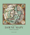 Okładka - Dawne mapy. Podróż w przeszłość