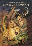 Okładka książki - Magiczne zawody. Kowal, czarodziej, alchemik