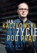 Okładka ksiązki - Jan Kaczkowski. Życie pod prąd