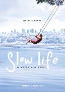 Okładka książki - Slow life w wielkim mieście