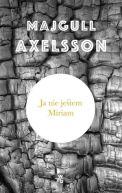 Okładka książki - Ja nie jestem Miriam