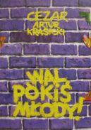 Okładka - Wal pókiś młody