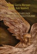 Okładka książki - Bardzo stary pan z olbrzymimi skrzydłami
