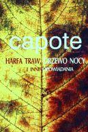 Okładka ksiązki - Harfa traw. Drzewo nocy i inne opowiadania