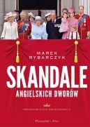 Okładka ksiązki - Skandale angielskich dworów