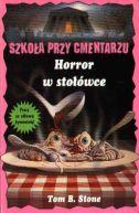 Okładka książki - Horror w stołówce