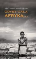 Okładka ksiązki - Gdyby cała Afryka