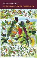 Okładka - Dlaczego ptaki umierają