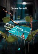 Okładka ksiązki - Przysionek, dom dla pozornie umarłych