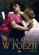 Okładka książki - Dzieła sztuki w poezji
