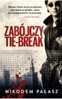 Okładka książki - Zabójczy tie-break