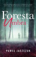 Okładka ksiązki - Foresta Umbra